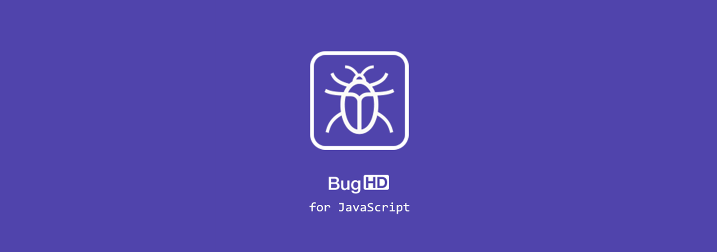 更新日志 - BugHD for JavaScript上线,轻松收集前端 Error